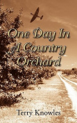 One Day in a Country Orchard