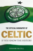 Official Biography of Celtic