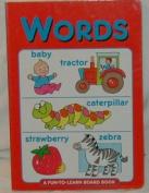 Words (Fun-to-learn book) [Board book]