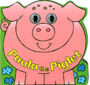 Paula the Piglet [Board book]