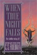 When True Night Falls (Coldfire Trilogy