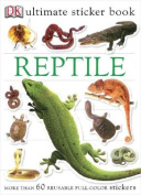 Reptile [With More Than 60 Reusable Full-Color Stickers]