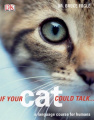 If Your Cat Could Talk