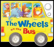 The Wheels on the Bus [With Soundboard]