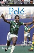 Pele (DK Biography