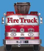Fire Truck (Shaped Board Books) [Board book]