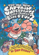 The All New Captain Underpants Extra Crunchy Book of Fun