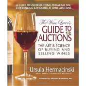 Wine Lover's Guide to Auctions