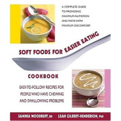 Soft Foods for Easier Eating Cookbook