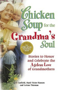 Chicken Soup for the Grandma's Soul