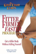 The Gold Coast Cure's Fitter, Firmer, Faster Program