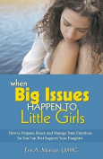 When Big Issues Happen to Little Girls