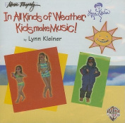 In All Kinds of Weather, Kids Make Music! [Audio]