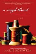 A Single Thread, A