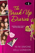 The Break-Up Diaries, Vol. 1 (Break-Up Diaries
