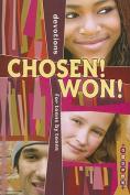 Chosen! Won!