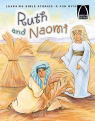 Ruth and Naomi (Arch Books)