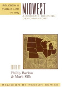 Religion and Public Life in the Midwest