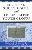 European Street Gangs and Troublesome Youth Groups