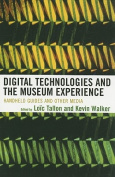 Digital Technologies and the Museum Experience