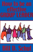 How to be an Effective Group Leader
