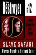 Save Safari: Destroyer #12