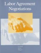 Labor Agreement Negotiations
