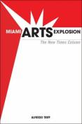 Miami Arts Explosion
