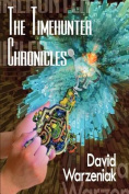 The Timehunter Chronicles