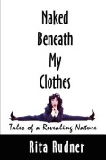 Naked Beneath My Clothes