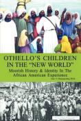 "Othello's Children in the ""New World"""