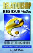 Relationship Residue Haiku