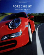 Porsche 911: Enduring Values