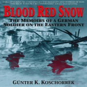 Blood Red Snow Memoirs German