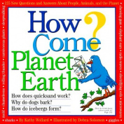 How Come?: Planet Earth