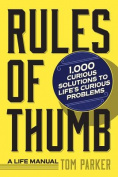 Rules of Thumb: A Life Manual