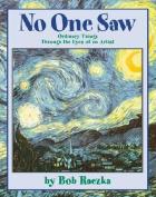 No One Saw ...