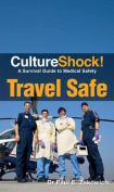 Travel Safe (Culture Shock!)