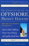 The Complete Guide to Offshore Money Havens