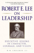 Robert E. Lee on Leadership