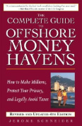 The Complete Guide to Offshore Money Havens Revised and Updated