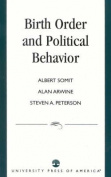 Birth Order and Political Behavior
