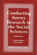 Conducting Survey Research in the Social Sciences