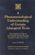 A Phenomenological Understanding of Certain Liturgical Texts