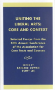 Uniting the Liberal Arts - Core and Context