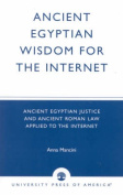 Ancient Egyptian Wisdom for the Internet