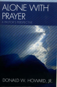 Alone with Prayer