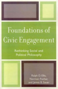 Foundations of Civic Engagement