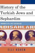 History of the Turkish Jews and Sephardim