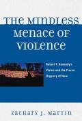 The Mindless Menace of Violence